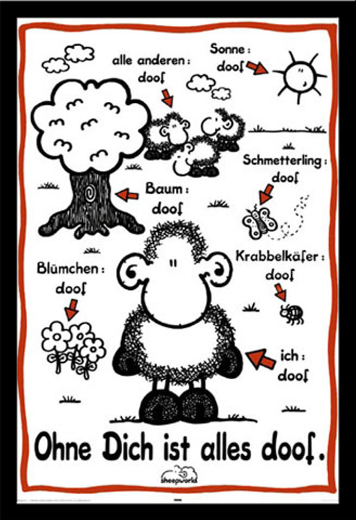 sheepworld ohne dich ist alles doof poster druck rahmen kunststoff mdf alu ebay. Black Bedroom Furniture Sets. Home Design Ideas