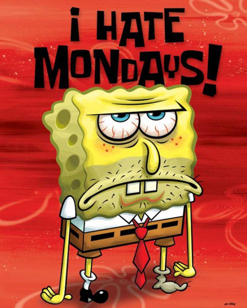 SpongeBob Schwammkopf - I Hate Mondays Plakat Film + Rahmen MDF oder ...